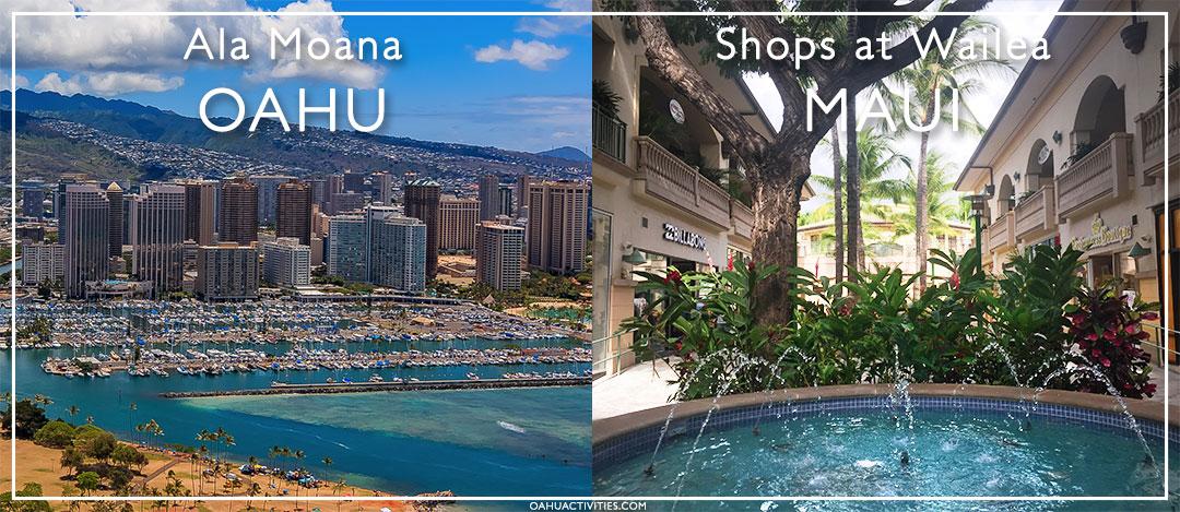 Oahu and Maui shopping