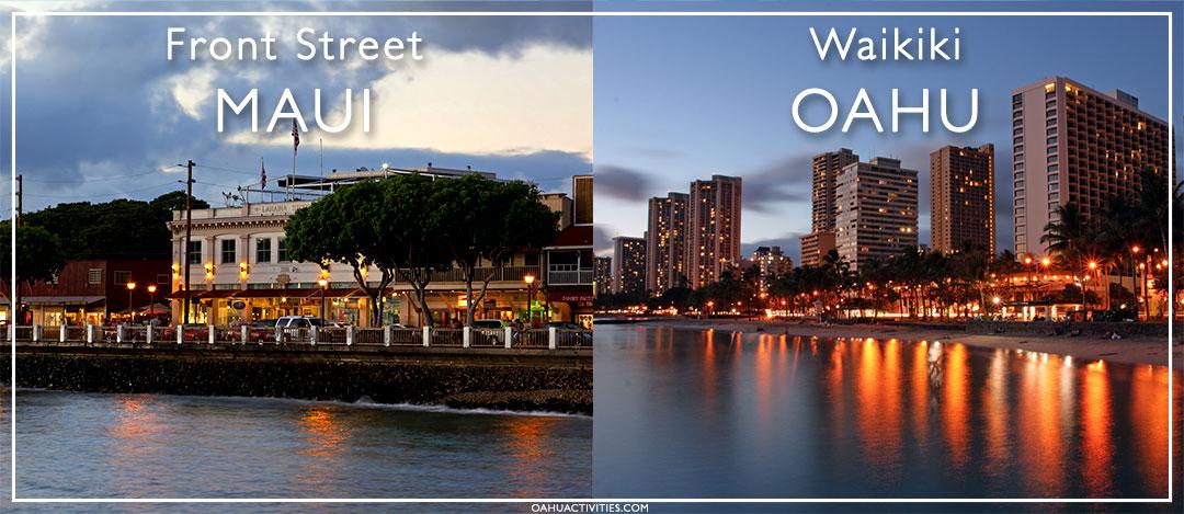 Oahu and Maui nightlife
