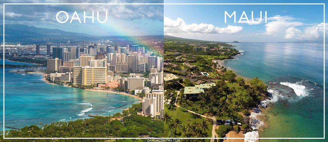 Oahu Vs. Maui